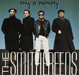 The_Smithereens_-_Only_a_Memory.jpg